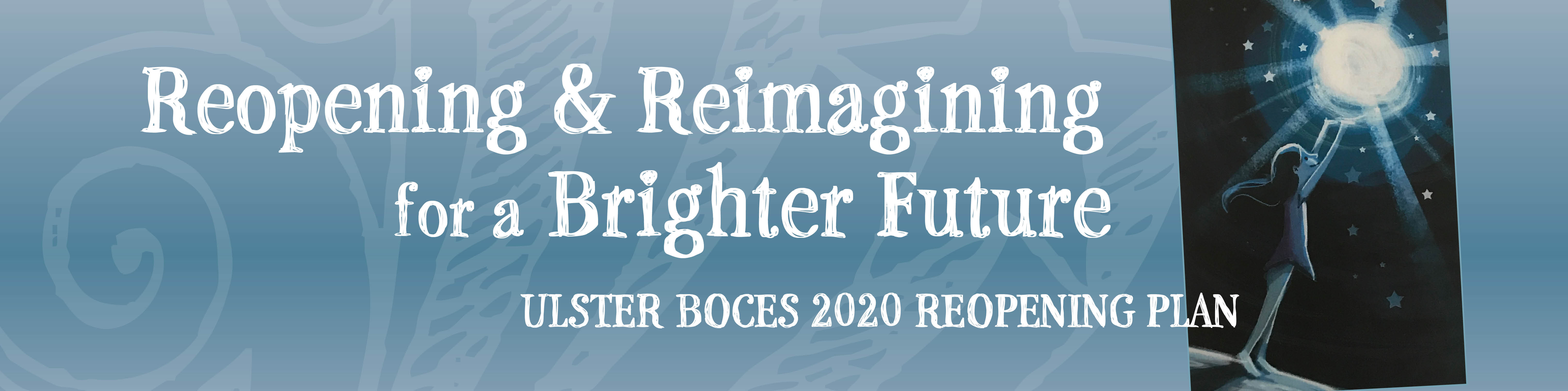 Reopening and Reimagining for a Brighter Future - Reopening Plan